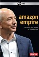 Cover for Amazon empire: the rise and reign of Jeff Bezos.