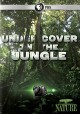 Cover for Nature: Undercover in the Jungle