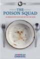 Cover for American experience. The poison squad.