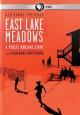 Cover for East Lake Meadows