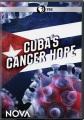Cover for Nova: Cuba's Cancer Hope