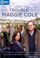 Cover for The Trouble With Maggie Cole