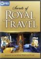 Cover for Secrets of royal travel