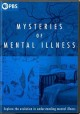 Cover for The Mysteries of Mental Illness