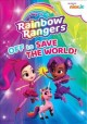 Cover for Rainbow Rangers. Off to save the world!.
