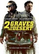 Cover for 2 graves in the desert