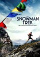 Cover for The snowman trek: the ultimate outdoor challenge