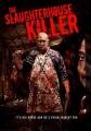 Cover for The slaughterhouse killer