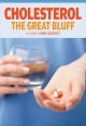 Cover for Cholesterol: the great bluff