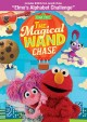 Cover for Sesame Street. The magical wand chase.