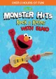 Cover for Monster hits: rock & rhyme with Elmo.