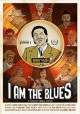 Cover for I Am the Blues