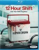 Cover for 12 hour shift