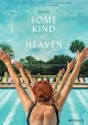Cover for Some kind of Heaven