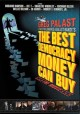 Cover for The best democracy money can buy: a tale of billionares & ballot bandits