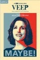 Cover for Veep. The complete fifth season.
