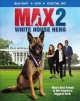 Cover for Max 2. White House hero