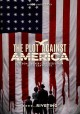 Cover for The plot against America. the complete series / created by David Simon and ...
