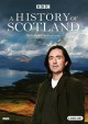 Cover for A history of Scotland: [the complete ten-part series]