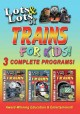 Cover for Lots & lots of trains for kids!