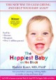 Cover for The happiest baby on the block: the new way to calm crying and help your ba...