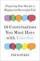 Cover for Ten conversations you must have with your son: preparing your son for a hap...