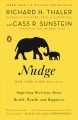 Cover for Nudge: improving decisions about health, wealth, and happiness