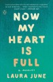 Cover for Now my heart is full: a memoir