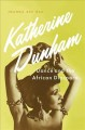 Cover for Katherine Dunham: dance and the African diaspora