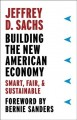 Cover for Building the new American economy: smart, fair and sustainable
