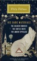 Cover for His dark materials: the golden compass, the subtle knife, the amber spyglas...