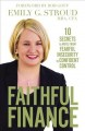 Cover for Faithful Finance: 10 Secrets to Move from Fearful Insecurity to Confident C...