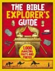 Cover for The Bible Explorer's Guide: 1,000 Amazing Facts and Photos