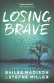 Cover for Losing Brave