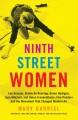Cover for Ninth Street Women: Lee Krasner, Elaine De Kooning, Grace Hartigan, Joan Mi...