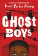 Cover for Ghost boys