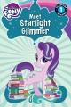 Cover for Meet Starlight Glimmer!
