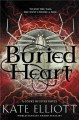 Cover for Buried heart: a Court of Fives novel