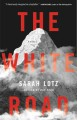 Cover for The White Road