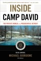 Cover for Inside camp david: the private world of the presidential retreat [Large Print]