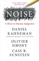 Cover for Noise: a flaw in human judgment