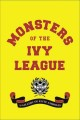 Cover for Monsters of the Ivy League