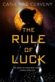 Cover for The rule of luck