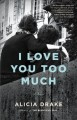 Cover for I Love You Too Much