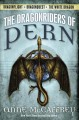 Cover for The dragonriders of Pern: Dragonflight; Dragonquest; The white dragon