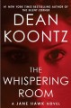Cover for The whispering room: a Jane Hawk novel