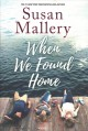 Cover for When We Found Home