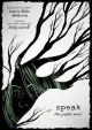 Cover for Speak: the graphic novel