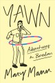 Cover for Yawn: adventures in boredom