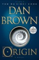 Cover for Origin: a novel [Large Print]
